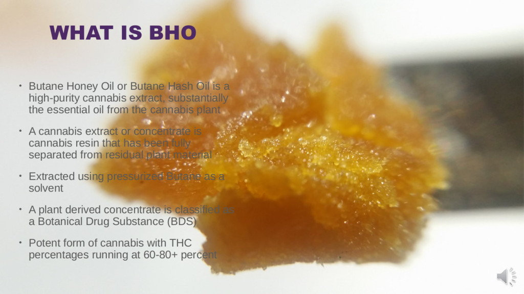 What is bho? Cannabis concentrates